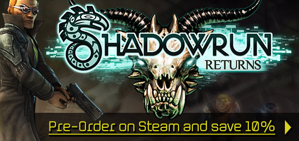 Pre-Order Shadowrun Returns on Steam